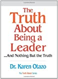 Buy The Truth About Being a Leader from Amazon