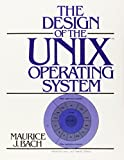 Design of the UNIX Operating System (Prentice Hall Software Series) - book cover picture