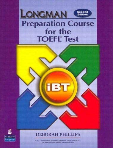 Longman Preparation Course for the TOEFL Test Ibt