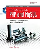 Practical PHP and MySQL