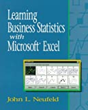 Learning Business Statistics With Microsoft Excel