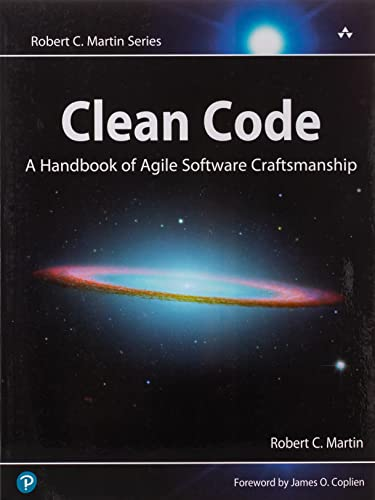 Clean Code : A Handbook of Agile Software Craftsmanship