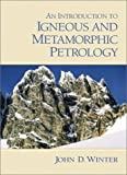 Introduction to Igneous and Metamorphic Petrology, An - book cover picture
