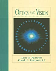 Optics and Vision by Leno S. Pedrotti, S.J. L. Pedrotti