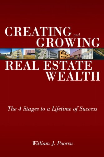 PDF Creating and Growing Real Estate Wealth The 4 Stages to a Lifetime of Success