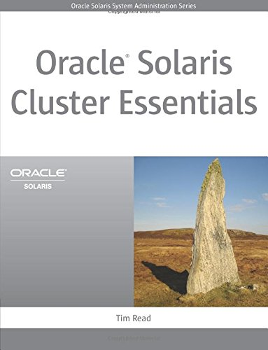 Oracle Solaris Cluster Essentials (Oracle Solaris System Administration Series)
