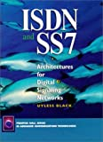 ISDN and SS7: Architectures for Digital Signaling Networks - book cover picture