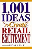 1001 Ideas to Create Retail Excitement - book cover picture