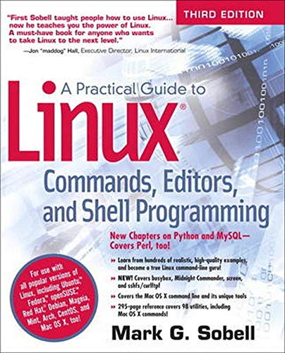 A Practical Guide to Linux Commands, Editors, and Shell Programming (3rd Edition) - Mark G. Sobell