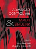 Advanced control with MATLAB and SIMULINK |