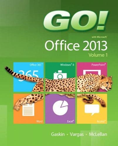 GO! with Office 2013 Volume 1; GO! with Windows 7 Getting Started with Student CD; Technology In Action Introductory; MyITLab with Pearson eText -- Access Card -- for GO! with Technology In Action - Shelley Gaskin, Alicia Vargas, Carolyn McLellan