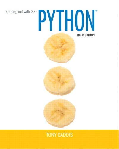 Starting Out with Python (3rd Edition) - Tony Gaddis