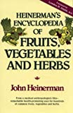 Heinerman's Encyclopedia of Fruits, Vegetables, and Herbs - book cover picture