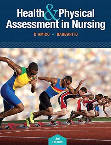 Health & Physical Assessment In Nursing (3rd Edition) - Donita T D'Amico, Colleen Barbarito