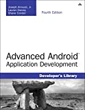 Advanced Android Application Development (4th Edition)
