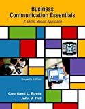 Business Communication Essentials: (7th Edition)