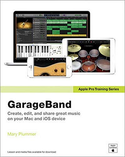 Apple Pro Training Series: GarageBand - Mary Plummer
