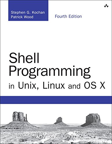 Shell Programming in Unix, Linux and OS X: The Fourth Edition of Unix Shell Programming (4th Edition) (Developer's Library) - Stephen G. Kochan, Patrick Wood
