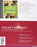 Developmentally Appropriate Curriculum: Best Practices in Early Childhood Education with Enhanced Pearson eText, Loose-Leaf Version with Video Analysis Tool -- Access Card Package (6th Edition)