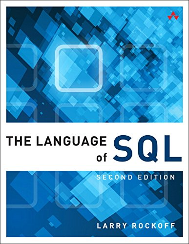 The Language of SQL (2nd Edition) (Learning) - Larry Rockoff