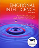 Emotional Intelligence: Achieving Academic and Career Excellence in College and in Life (2nd Edition)