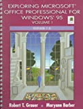 Exploring Microsoft Office Professional for Windows 95, Volume I, Version 7.0 - book cover picture