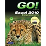 GO! with Microsoft Excel 2010, Comprehensive