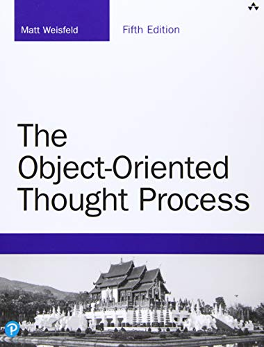 The Object-Oriented Thought Process, 5th Edition
