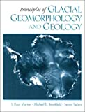 Glacial Geomorphology and Geology