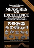 Measures for Excellence: Reliable Software on Time, Within Budget (Yourdon Press Computing Series)