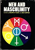Men and Masculinity (The Patterns of social behavior series)