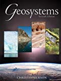 Geosystems: An Introduction to Physical Geography (7th Edition)