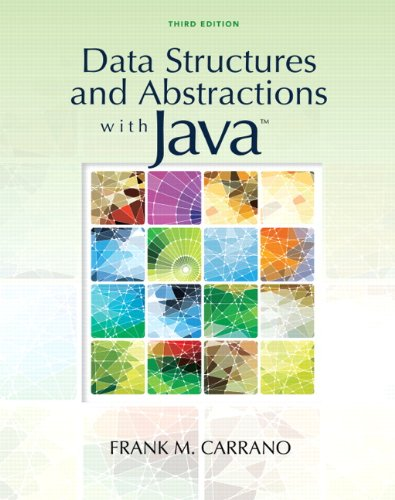 Data Structures and Abstractions with Java (3rd Edition) - Frank M. Carrano