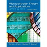 Microcontroller Theory and Applications; Hc12 and S12
