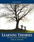 Learning Theories: An Educational Perspective (6th Edition)