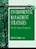 Environmental Management Strategies (Prentice Hall Ptr Environmental Management Series, Vol 5) - book cover picture