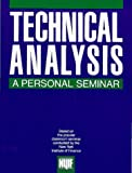 Technical Analysis : A Personal Seminar - book cover picture