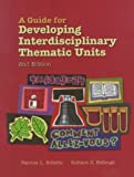 A Guide for Developing Interdisciplinary Thematic Units (2nd Edition) - book cover picture