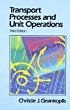 Transport Processes and Unit Operations (3rd Edition) - book cover picture