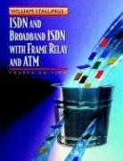 ISDN and Broadband ISDN with Frame Relay and ATM (4th Edition) by William Stallings (Author)