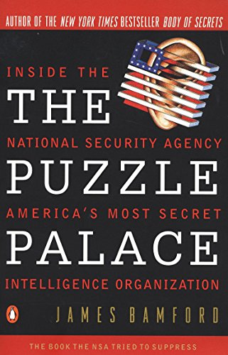 The Puzzle Palace : A Report on America