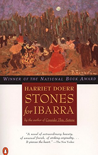 Stones for Ibarra (Penguin Contemporary American Fiction Series), Doerr, Harriet