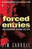 Forced Entries : The Downtown Diaries: 1971-1973 - book cover picture
