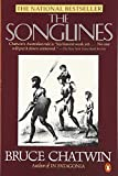 Cover Image of The Songlines by Bruce  Chatwin published by Penguin (Non-Classics)