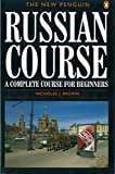 The New Penguin Russian Course (Penguin Handbooks)