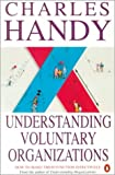 Buy Understanding Voluntary Organizations: How to Make Them Function Effectively from Amazon
