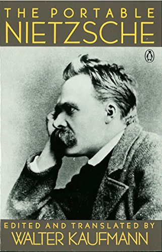 The Portable Nietzsche, by Nietzsche, F.