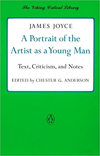 A Portrait of the Artist as a Young Man: Text, Criticism, and Notes (Critical Library, Viking), Joyce, James