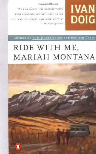 Ride with Me, Mariah Montana (Contemporary American Fiction), Doig, Ivan