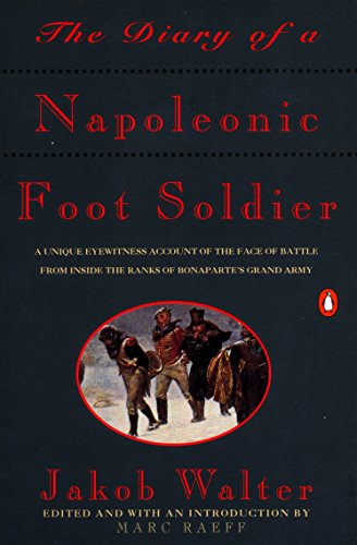 The Diary of a Napoleonic Foot Soldier Book Cover Picture